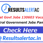 Government Jobs 2021 | Central Government Jobs In India 2021 | Latest Govt Jobs 130603 Vacancies